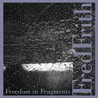 FRED FRITH Freedom In Fragments album cover