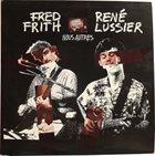 FRED FRITH Nous Autres (with René Lussier) album cover