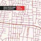 FRED FRITH Still Urban (with Arte Quartett) album cover
