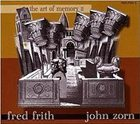 FRED FRITH The Art of Memory II album cover