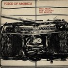 FRED FRITH Fred Frith / Bob Ostertag / Phil Minton ‎: Voice Of America album cover