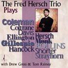 FRED HERSCH The Fred Hersch Trio Plays... album cover