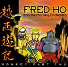 FRED HO (HOUN) Monkey: Part Two album cover