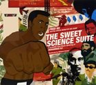 FRED HO (HOUN) The Sweet Science Suite: A Scientific Soul Music Honoring of Muhammad Ali album cover