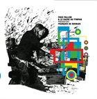 FRED PALLEM Fred Pallem & Le Sacre Du Tympan : Présentent François de Roubaix album cover