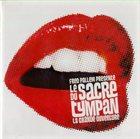 FRED PALLEM Fred Pallem presente Le Sacre Du Tympan : La Grande Ouverture album cover