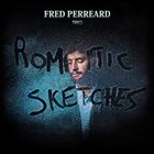 FRED PERREARD Romantic Sketches album cover