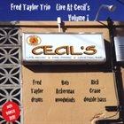 FRED TAYLOR Live at Cecil's, Vol. 1 album cover