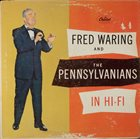 FRED WARING Fred Waring & The Pennsylvanians In Hi-Fi album cover