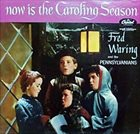 FRED WARING Now Is The Caroling Season album cover