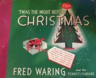 FRED WARING 'Twas The Night Before Christmas album cover