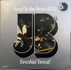 FRED WESLEY Fred & The New J.B.'s ‎: Breakin' Bread album cover