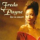 FREDA PAYNE Live in Concert album cover
