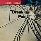 FREDDIE HUBBARD Breaking Point album cover