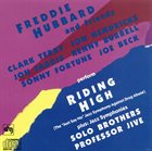 FREDDIE HUBBARD Freddie Hubbard And Friends : Riding High Plus Jazz Symphonies Solo Brothers & Professor Jive album cover