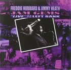 FREDDIE HUBBARD Freddie Hubbard & Jimmy Heath : Jam Gems
