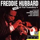 FREDDIE HUBBARD Live at Fat Tuesday's album cover