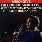 FREDDIE HUBBARD Live at the North Sea Jazz Festival album cover