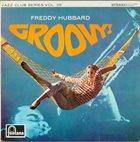 FREDDIE HUBBARD Groovy! (aka Minor Mishap) album cover