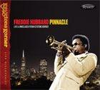 FREDDIE HUBBARD Pinnacle: Live and Unreleased from Keystone Korner album cover