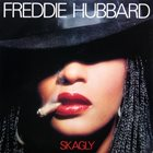 FREDDIE HUBBARD Skagly album cover