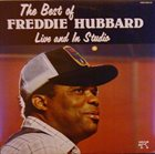 FREDDIE HUBBARD The Best Of Freddie Hubbard Live And In Studio album cover