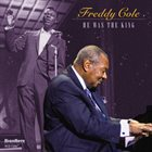 FREDDY COLE He Was The King album cover