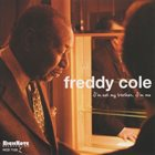 FREDDY COLE I'm Not My Brother I'm Me album cover