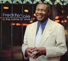 FREDDY COLE In the Name of Love album cover