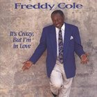 FREDDY COLE It's Crazy, But I'm in Love album cover