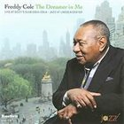 FREDDY COLE The Dreamer in Me: Live at Dizzy's Club album cover