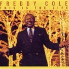 FREDDY COLE This Is The Life album cover