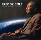 FREDDY COLE To the Ends of the Earth album cover