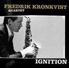 FREDRIK KRONKVIST Ignition album cover