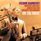 FREDRIK KRONKVIST On the Move album cover