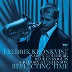 FREDRIK KRONKVIST Reflecting Time album cover
