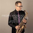 FREDRIK KRONKVIST Kronicles album cover