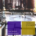 FREE NELSON MANDOOMJAZZ Awakening Of A Capital album cover