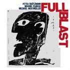 FULL BLAST Full Blast album cover
