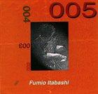 FUMIO ITABASHI 005 album cover