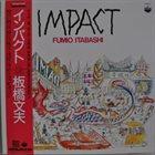 FUMIO ITABASHI Impact album cover