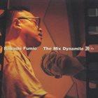 FUMIO ITABASHI The Mix Dynamight Yu album cover