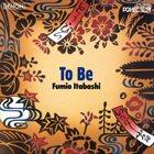 FUMIO ITABASHI To Be album cover