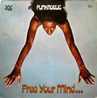 FUNKADELIC Free Your Mind...And Your Ass Will Follow album cover