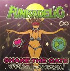 FUNKADELIC Shake The Gate Version Excursion album cover