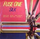 FUSE ONE Silk album cover