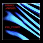 GABRIEL JOHNSON Fra_ctured album cover