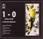 GABRIELE MIRABASSI 1 - 0 (Uno A Zero) album cover