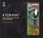 GABRIELE MIRABASSI Gabriele Mirabassi & Orquestra À Base De Sopro De Curitiba : A Testa In Giù ! (De Cabeça Para Baixo) album cover