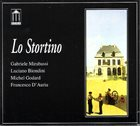 GABRIELE MIRABASSI Gabriele Mirabassi, Luciano Biondini, Michel Godard, Francesco D'Auria : Lo Stortino album cover